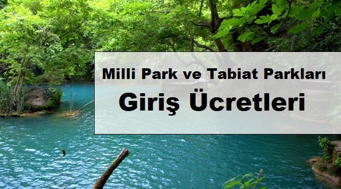 Milli Park , Tabiat Parkı Ücretleri